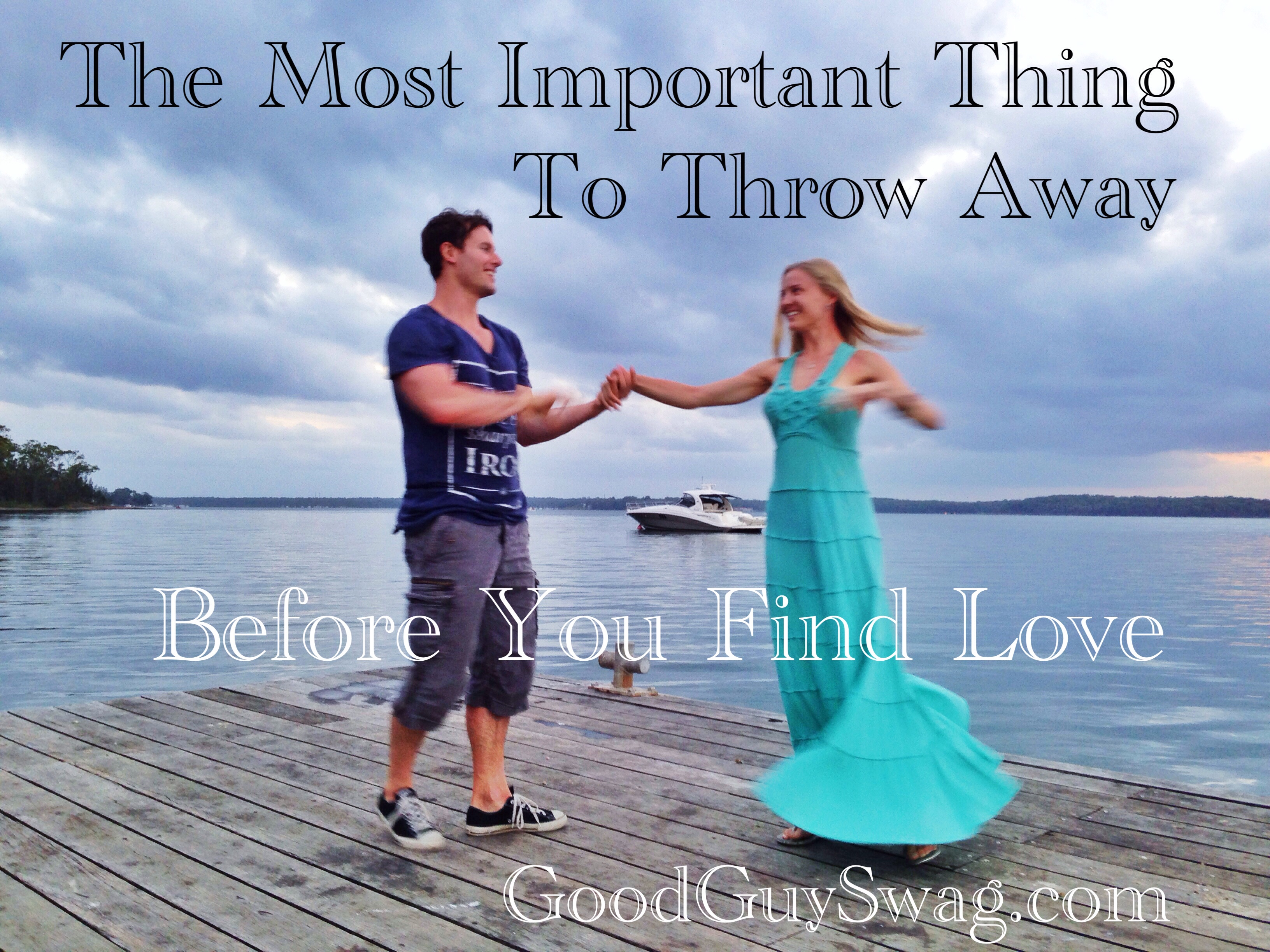 The Most Important Thing To Throw Away Before you Find Love