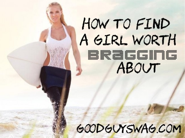 how to find a guy worth dating