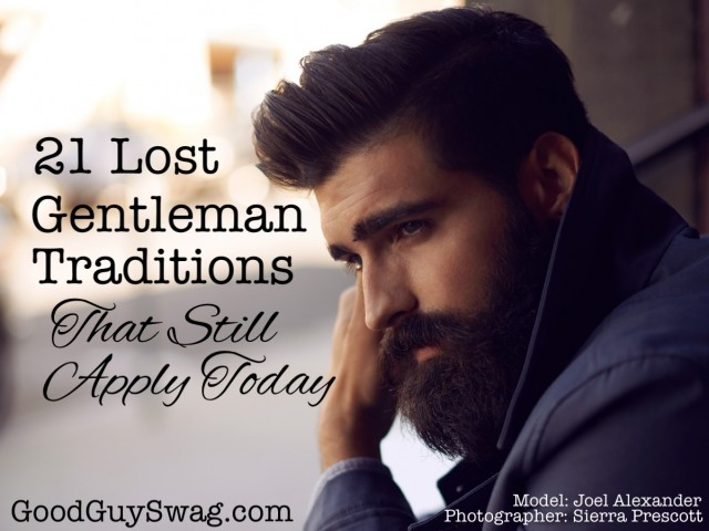 21 lost gentleman traditions