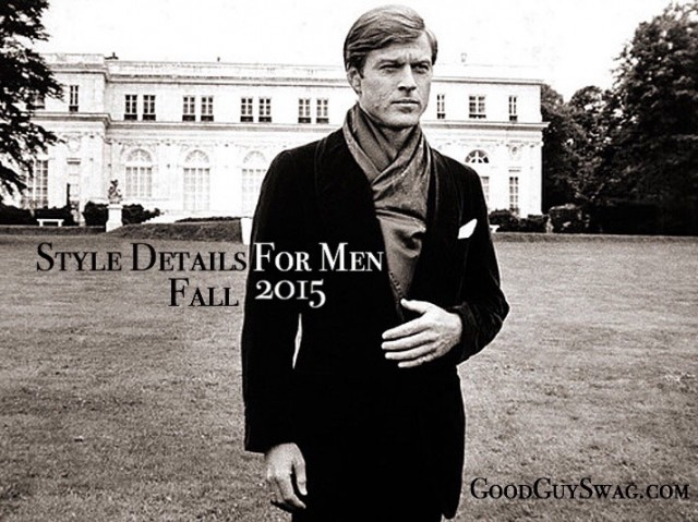 style details for men fall 2015