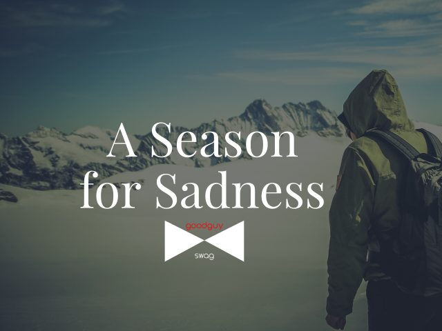 Season for sadness