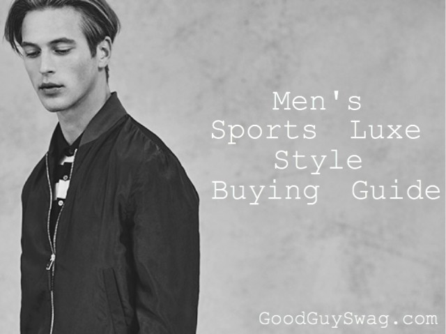 Men's sports luxe style