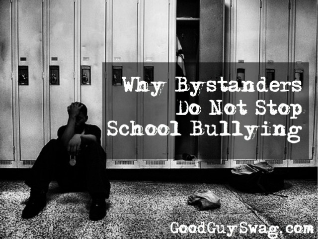 Why bystanders do not stop school bullying