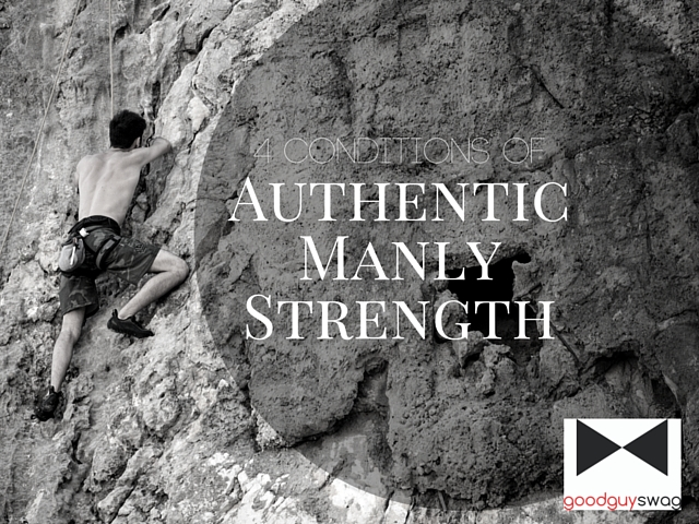 Authentic Manly Strength