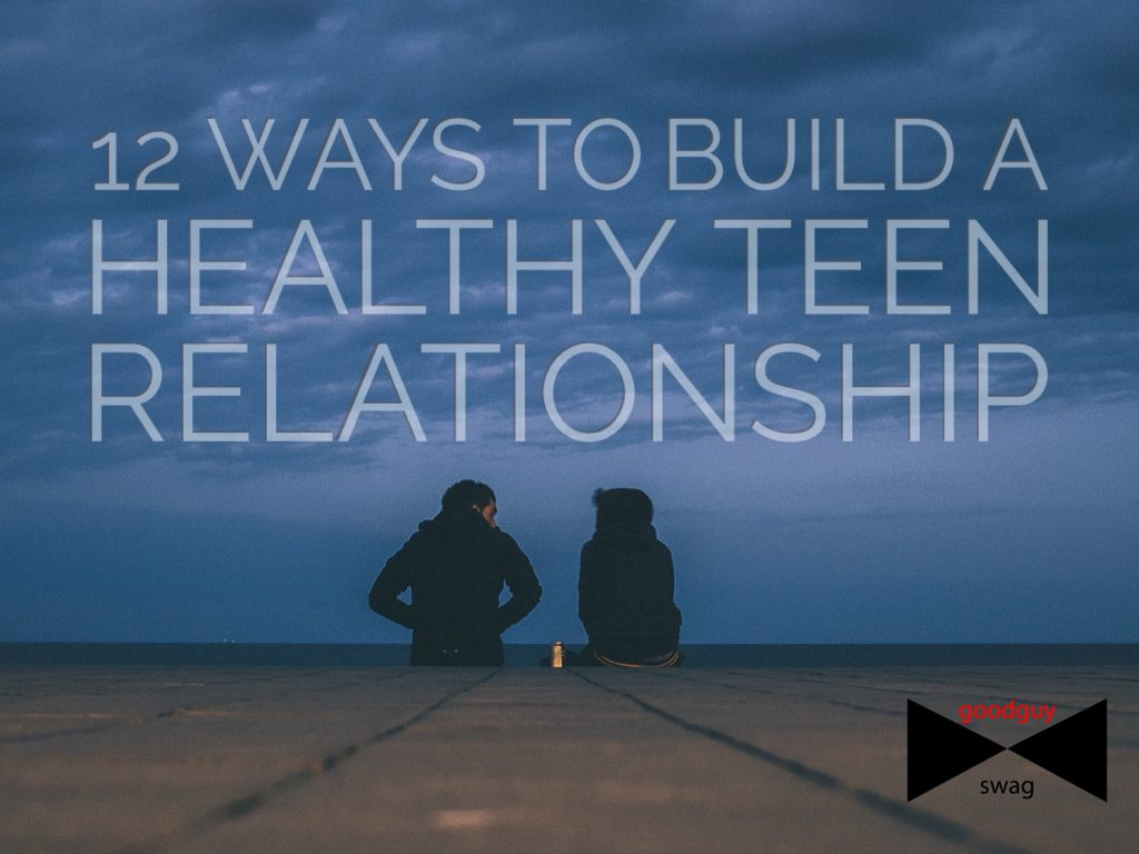 healthy teen relationship