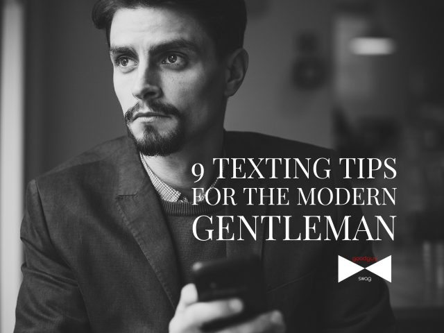 9 Texting Tips for the Modern Gentleman