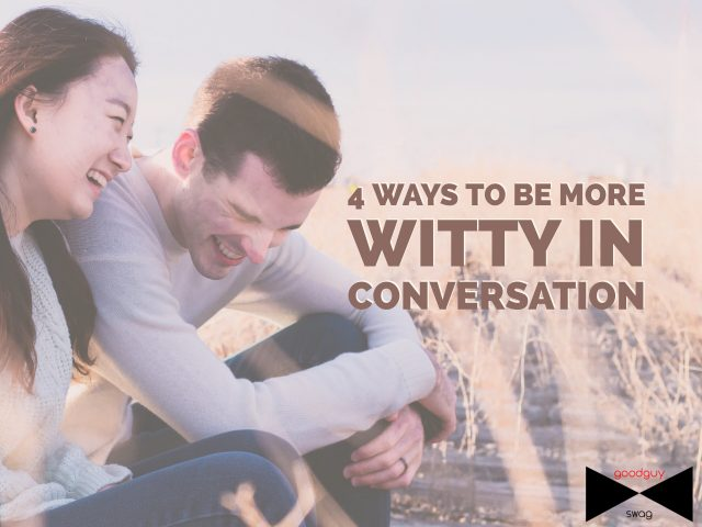 Become witty