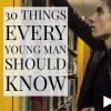30 Things every young man should know