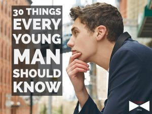 Things every young man should know