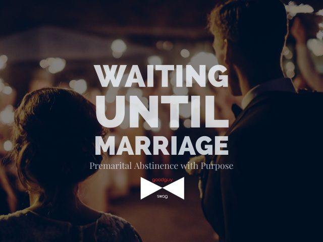 Waiting till marriage