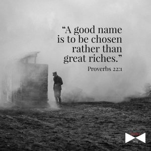 a good name is to be chosen rather than riches