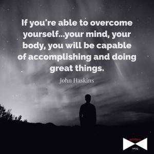 Overcome yourself