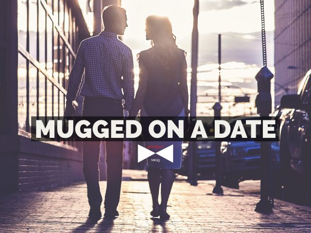 Mugged on a date