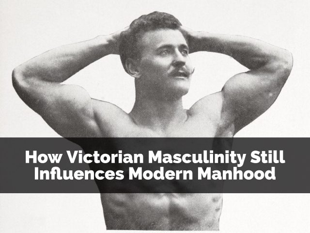 Victorian Masculinity