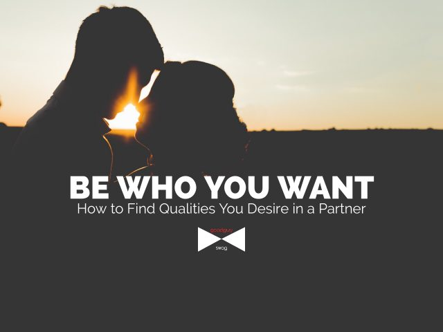 qualities you desire