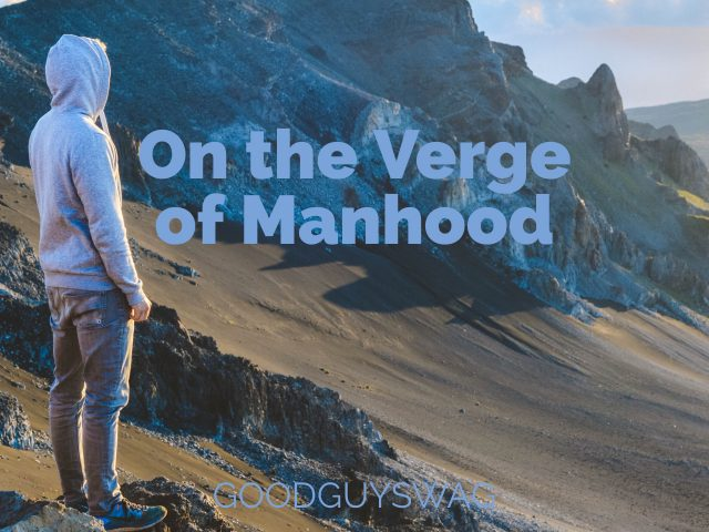 Verge of manhood