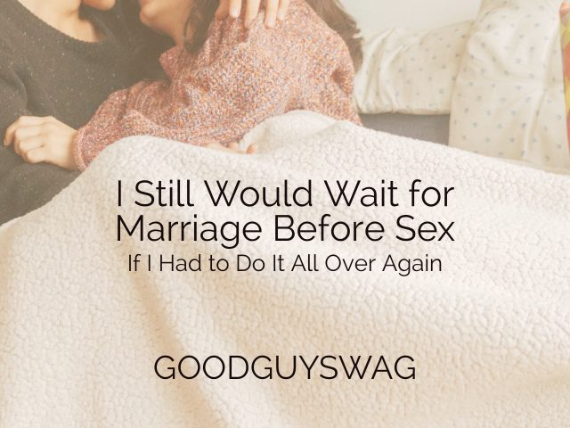 wait for marriage