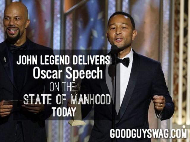 John legend delivers oscar speech on the state of manhood today