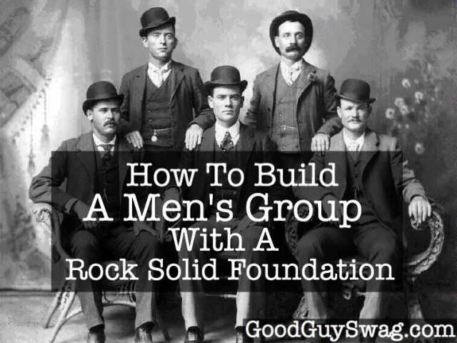how to build a men's group