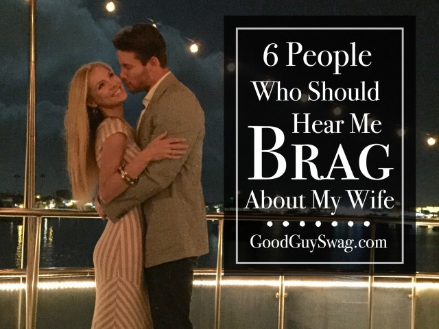 brag about my wife