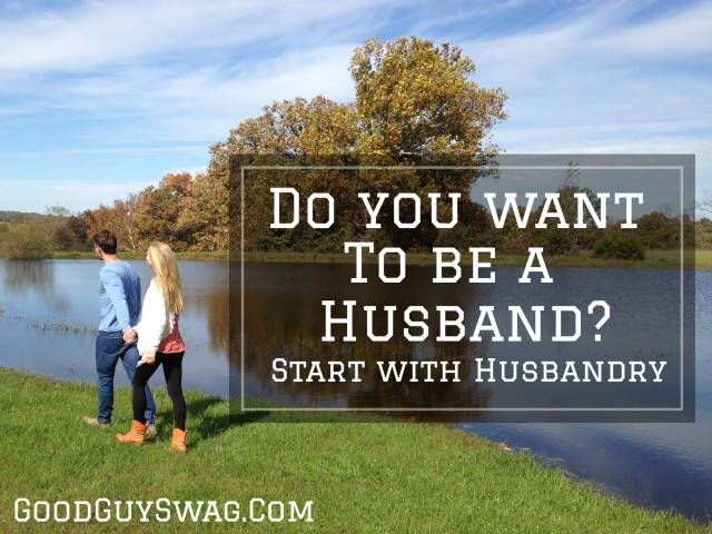 Do you want to be a husband?
