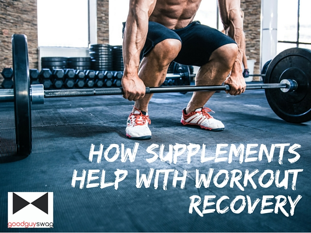 How Supplements Help with Workout Recovery