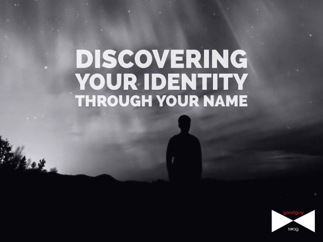 your identity through your name