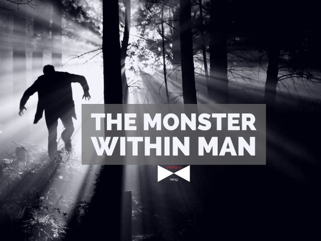 monster within man