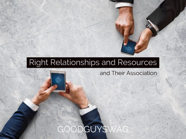 Right relationships and resources